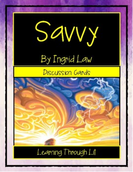 SAVVY Ingrid Law * Discussion Cards