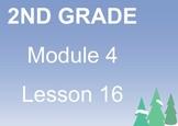 SB Lesson for 2nd Grade Module 4 lesson 16