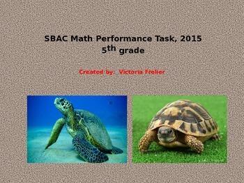 SBAC Interim PT - 5th Grade Math Classroom Activity, 2015