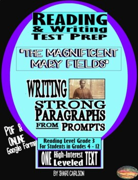"""SBAC ONLINE READING & WRITING Test Prep ~ 1 Article ~ """"MAGNIFICENT MARY FIELDS"""