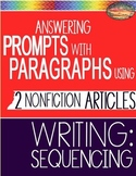 SBAC ELA Test Prep READING 2 Articles Use PROMPTS to Write PARAGRAPHS-Sequencing