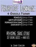 Fig Language II: 4 Google Forms: Simile, Metaphor, Imagery