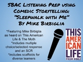 SBAC Listening Prep Using Comedic Storytelling/This American Life