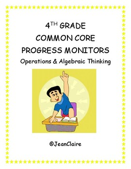 SBAC PREP: 4th Grade Progress Monitors for Operations and Algebraic Thinking