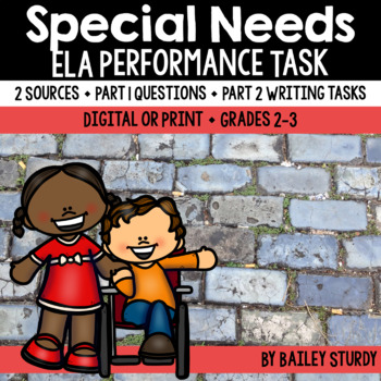 SBAC ELA Performance Task - Special Needs *2 SOURCES ONLY*
