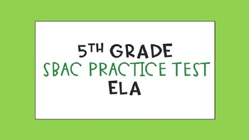 SBAC Practice Test 5th Grade ELA