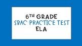 SBAC Practice Test 6th Grade ELA