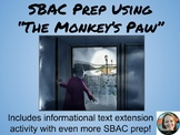 "SBAC Prep Using, ""The Monkey's Paw"""