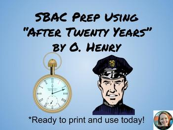 """SBAC Prep-using """"After Twenty Years"""" by O. Henry"""