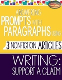 SBAC Test Prep READING 3 Articles Use PROMPTS to WRITE PARAGRAPHS SUPPORT CLAIMS