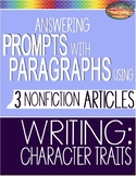 SBAC Test Prep READING 3 Articles PROMPTS to Write PARAGRAPHS CHARACTER TRAITS