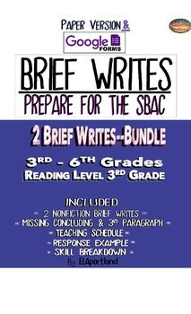SBAC Test Prep~REVISE A BRIEF TEXT& 2 BRIEF WRITES~BUNDLE~3rd-6th~GoogleForms