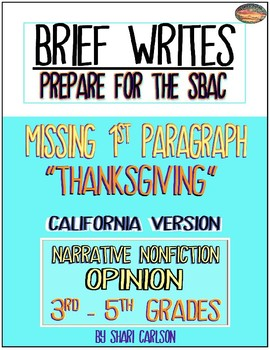 SBAC Writing Test Prep~ Brief Write CALIF. VERSION ~ Google Doc & Paper Versions