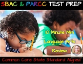 SBAC and PARCC Language Arts Review