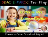SBAC and PARCC Science Review