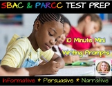 SBAC and PARCC 10 Minute Mini Writing Prompts