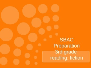 SBAC: fiction practice, 3rd grade text