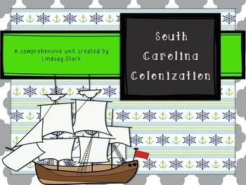 SC Colonization Unit: PowerPoint, lesson plans, graphic organizers, and test