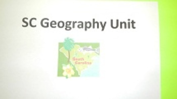 SC Geography Unit Smartboard Presentation with review quizzes and map labeling