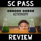 SC PASS Review {Science: Astronomy}