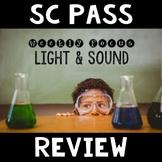 SC PASS Review {Science: Light & Sound}
