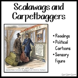 SCALAWAGS AND CARPETBAGGERS DURING RECONSTRUCTION