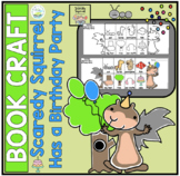 SCAREDY SQUIRREL HAS A BIRTHDAY PARTY BOOK CRAFT