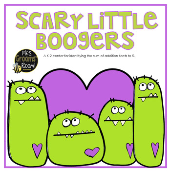 SCARY LITTLE BOOGERS: An Addition Center up to 5