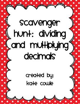 SCAVENGER HUNT! Dividing and Multiplying Decimals