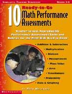 10 Ready-to-Go Math Performance Assessments (Enhanced eBook)