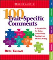 100 Trait-Specific Comments: Grades 3-5