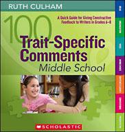 100 Trait-Specific Comments: Grades 6-8