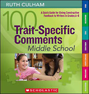 100 Trait-Specific Comments: Grades 6-8 (Enhanced eBook)