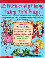 12 Fabulously Funny Fairy Tale Plays (Enhanced eBook)