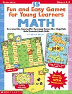 15 Fun and Easy Games for Young Learners: Math (Enhanced eBook)