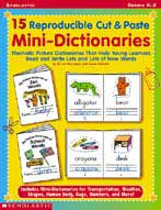 15 Reproducible Cut & Paste Mini-Dictionaries (Enhanced eBook)