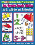 1st Grade Basic Skills: Math - Addition and Subtraction