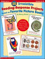 20 Irresistible Reading-Response Projects Based on Favorite Picture Books
