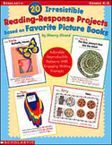 20 Irresistible Reading-Response Projects Based on Favorite Picture Books (Enhanced eBook)