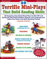 20 Terrific Mini-Plays That Build Reading Skills