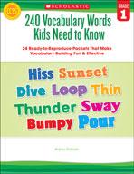240 Vocabulary Words Kids Need to Know: Grade 1