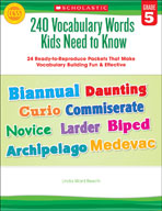 240 Vocabulary Words Kids Need to Know: Grade 5 (Enhanced eBook)