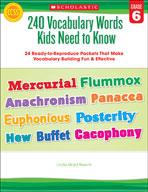 240 Vocabulary Words Kids Need to Know: Grade 6