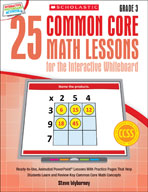 25 Common Core Math Lessons for the Interactive Whiteboard: Grade 3 (Enhanced eBook)