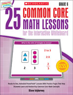 25 Common Core Math Lessons for the Interactive Whiteboard: Grade 6 (Enhanced eBook)