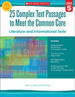 25 Complex Text Passages to Meet the Common Core: Literatu