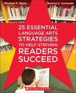 25 Essential Language Arts Strategies to Help Striving Readers Succeed (Enhanced eBook)