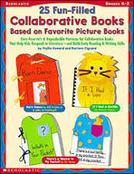 25 Fun-Filled Collaborative Books Based on Favorite Picture Books (Enhanced eBook)