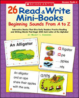 26 Read & Write Mini-Books: Beginning Sounds From A to Z (