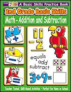 2nd Grade Basic Skills: Math - Addition and Subtraction